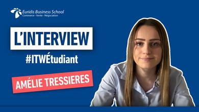 #ITWEtudiant – Portrait d'Amélie Tressieres, étudiante chez Euridis Business School Toulouse