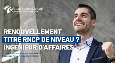 Euridis Business School obtient le renouvellement du Titre certifié RNCP | Ingénieur d'Affaires