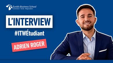 #ITWEtudiant – Portrait de Adrien Roger, étudiant en Master Ingénieur d'Affaires