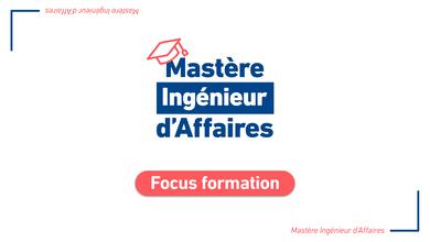 Focus – Master Professionnel Ingénieur d' Affaires et Business Developer